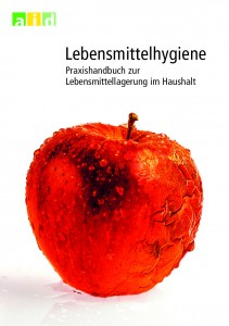 Lebensmittelhygiene - Praxishandbuch zur Lebensmittellagerung im Haushalt