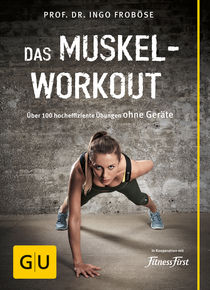 Das Muskel-Workout, Froböse