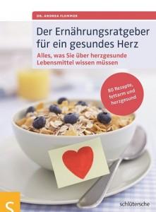 Der Ernährungsratgeber für ein gesundes Herz