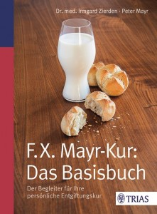 F.X Mayr Das Basisbuch