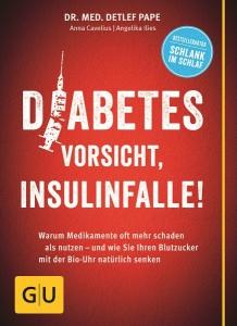 Diabetes Vorsicht Insulinfalle Dr. Pape