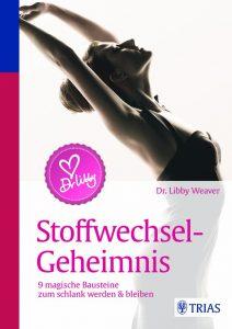 Weaver_Dr. Libbys Stoffwechsel-Geheimnis