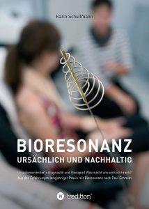 Bioresonanz - ursächlich und nachhaltig
